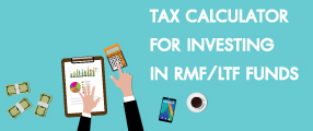 RMF/LTF Tax Planning