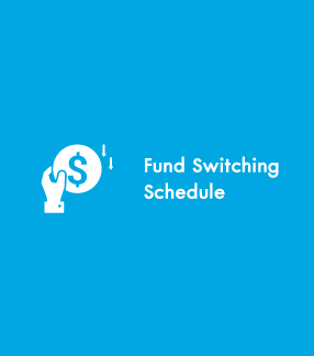 Fund Switching Schedule