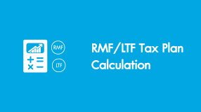 RMF LTF Tax Plan Calculation